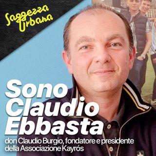 Don Claudio Burgio_Sono Claudio Ebbasta