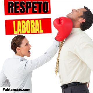 Qué es el respeto laboral│Episodio 38│ Liderazgo con Fabian Razo