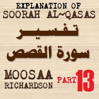 Soorah al-Qasas Part 13: Verses 76-82