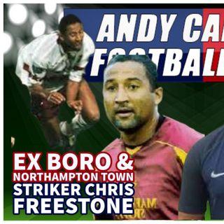 CHRIS FREESTONE | EX BORO & NORTHAMPTON STRIKER | AC FOOTY SHOW #122