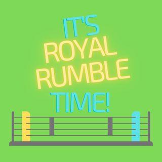 IT'S ROYAL RUMBLE TIME!