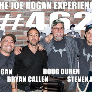 #462 - Steven Rinella, Doug Duren, Bryan Callen