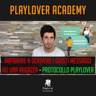 706 - Imparare a scrivere i giusti messaggi ad una ragazza - Protocollo PlayLover