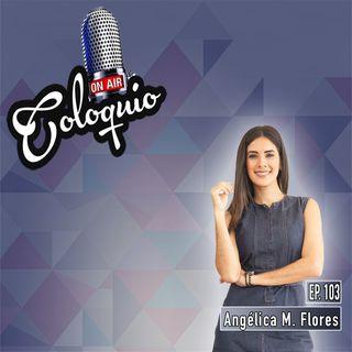 Episodio 103 Angélica M. Flores de Dear Blazer by Anmarie
