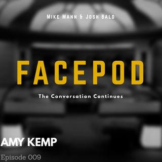 Episode 009 - Amy Kemp dismisses your glib tone.