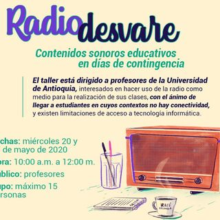 Radio Desvare: así suena la radio educativa en la UdeA