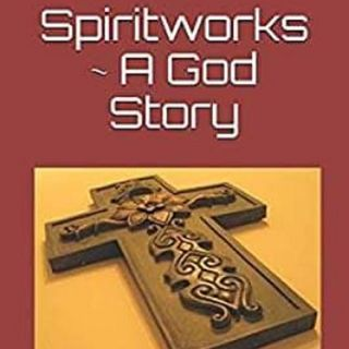 Spiritworks with Rick Greene