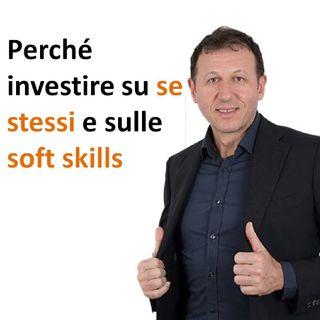 Perché investire su se stessi e sulle soft skills