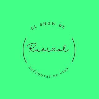 Episodio 14 - El show de Rusiñol - Anécdotas de Vida - Esperanza