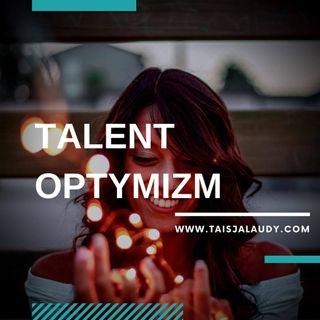 Talent Optymizm (Positivity) - Test GALLUPa, Clifton StrengthsFinder 2.0