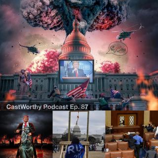 "Cast Worthy Podcast Episode 87 pt. 2: ""America Uncorked"""