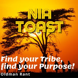 Nia Toast - Find your Tribe Find your Purpose