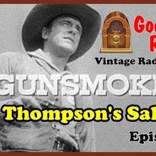 Gunsmoke, Ben Thompson's Saloon Vintage Radio Podcast | Good Old Radio #podcast #Gunsmoke #ClassicRadio