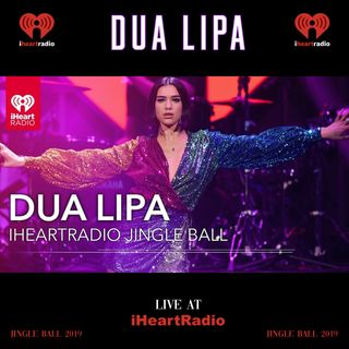 Dua Lipa - Live At iHeartRadio Jingle Ball | Full Show | Full Concert | Full Set | Extended Set