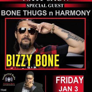 Bizzy Bone/The Domenick Nati Radio Show