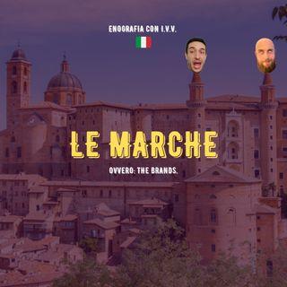 #16 - Enografia con IVV - Le Marche (ovvero, the Brands)