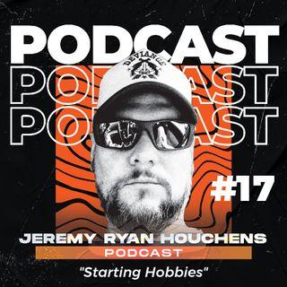 Starting Hobbies - Ep.17