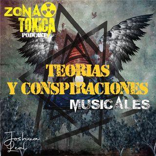 Episodio #2 T2 TORIAS Y CONSPIRACIONES MUSICALES