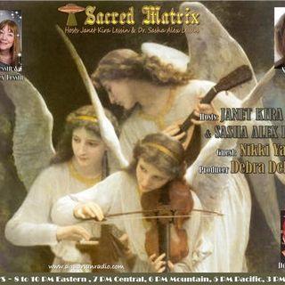 Nikki Yanke ~ 10/25/20 ~ Sacred Matrix~Janet Kira Lessin & Dr. Sasha Alex Lessin