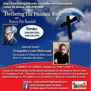 LIBERTY IN CHRIST PT 5 (REPLAY) ON DECLARING THE FINISHED WORK