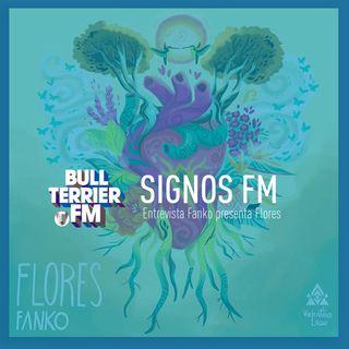 SignosFM Entrevista Fanko presenta Flores
