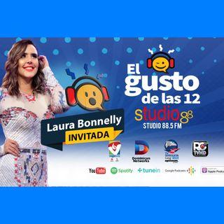 El Gusto de las 12- Episodio 67- 1 Octubre-2019 Laura Bonnelly