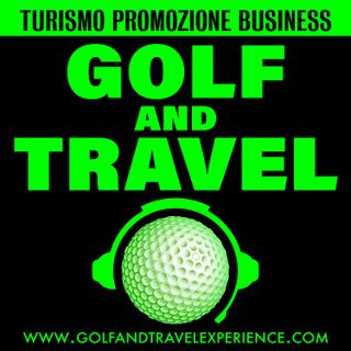 PRESENTAZIONE GOLF AND TRAVEL PODCAST