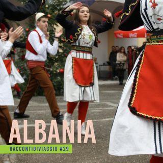 #29_st2 Albania vicina e sconosciuta. Il racconto delle blogger Chiara e Dalia