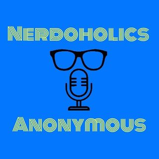 Nerdoholics Ep.6