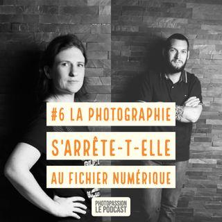 La photographie s'arrête-t-elle au fichiers numérique ?
