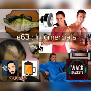 E63 - Informercials w/Moustachioed Podcastio and Hot Takes and Cold Beers : Shout out the the Big Mouth Billy Bass