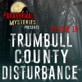 Trumbull County Disturbance: 1994 Mass UFO Sighting In Ohio