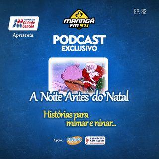 A noite antes do natal, Histórias para Mimar e Ninar EP032