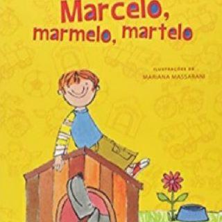 História de Ruth Rocha- Marcelo, marmelo, martelo. Por Gustavo Henrique