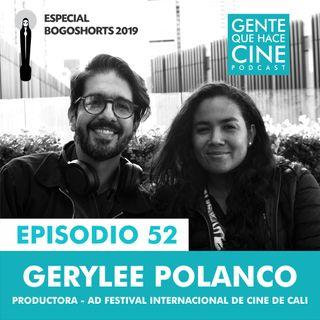 EP52: BOGOSHORTS 2019 con Gerylee Polanco