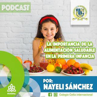 Podcast 23 La importancia de la alimentación saludable en la primera infancia
