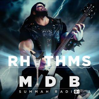 "MDB Summah Radio | Ep. 31 ""Rhythms"""