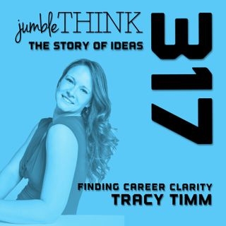 Finding Career Clarity with Tracy Timm