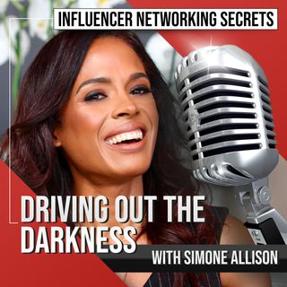 🎧 Driving Out the Darkness with Simone Allison 🎤