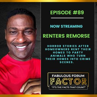 Renters Remorse  (August 9, 2021)