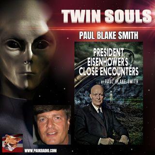 Twin Souls - Paul Blake Smith - President Eisenhower's Close Encounters - 05/27/2021