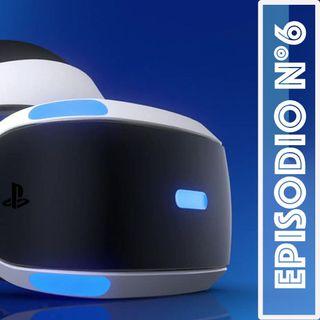 Ep.6 - Realtà Virtuale Sony 2.0 &  Gollum silenziosi + Tyler Rake & Afterlife