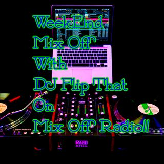 WeekEnd Mix Off 5/8/20 (Live DJ Mix)