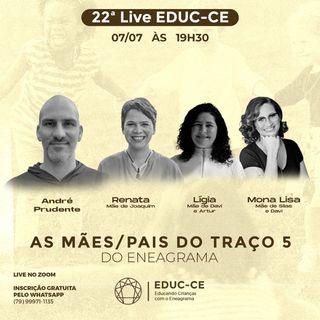22a Live EDUC-CE: as mães e pais do traço 5 do eneagrama