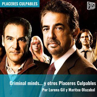 Mentes Criminales... y otros Placeres Culpables | Placeres Culpables