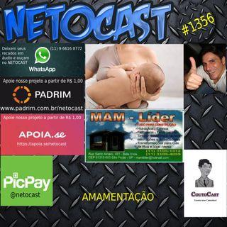 NETOCAST 1356 DE 24/09/2020 - AMAMENTAÇÃO