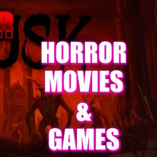 Horror Movies and Games with David Szymanski (DUSK)