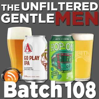 Batch108: Avery Brewing Go Play IPA & Abita Brewing  Hop-On Pale Ale