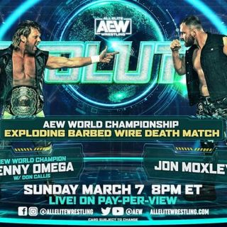 AEW Championship Exploding Barbed Wire Death Match: Jon Moxley vs. Kenny Omega - Alternative Commentary