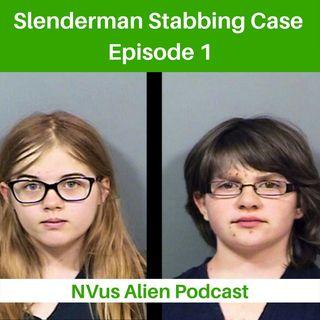SLENDER MAN STABBING CASE 💀